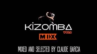 KIZOMBA MIX VOL2 BY CLAUDE GARCIA