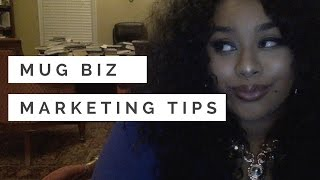Mug Business Marketing Tips! | Genesis Dorsey