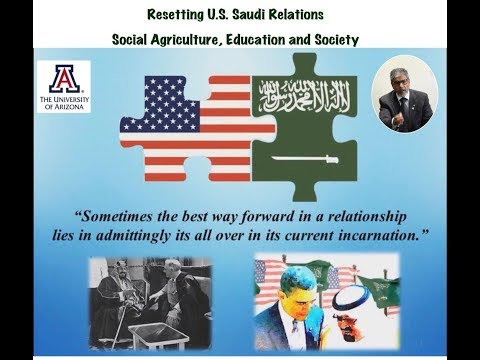 Resetting U.S. Saudi Relations:Beyond Oil and the Military