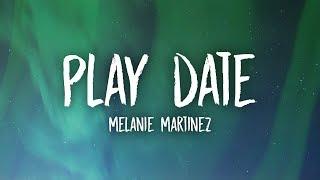 Gambar cover Melanie Martinez - Play Date (Lyrics)