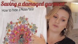 How to save a damaged garment when it has a hole you need to hide