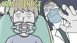 My Evil Dentist Was Secretly Hurting His Patients!