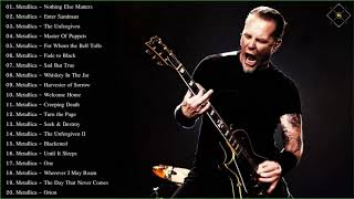 Metallica Greatest Hits Full Album 2018 - Best Of Metallica - Metallica Full Playlist