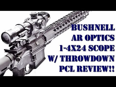 Bushnell AR Optics 1-4x24 MM Scope with Throw Down PCL Review