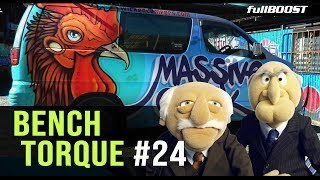 BENCH TORQUE #24 | Media girl, Wicked Campers, & Subaru sevens | fullBOOST