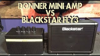 DONNER MINI AMP vs. BLACKSTAR FLY 3