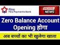 fino payment bank zero balance account opening    fino bank new update   fino payments bank account