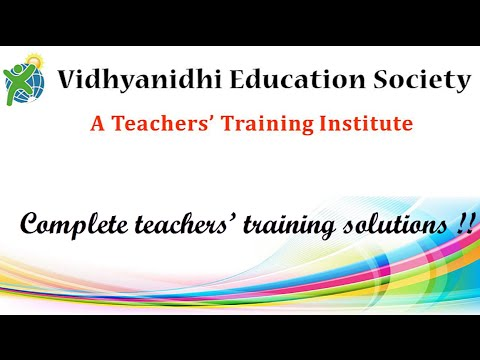 An Introduction of Vidhyanidhi Education Society | Teacher Training Institutes