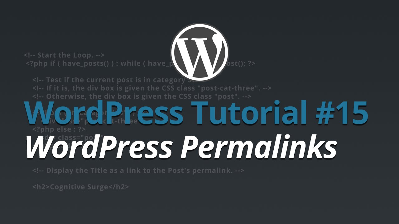 WordPress Tutorial - #15 - WordPress Permalinks