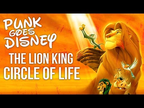 "Lion King - Circle Of Life ""Punk Goes Disney"" (Post Hardcore Cover)"