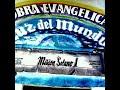 Coro luz del mundo #3 (Pastor Bernardo Oses)