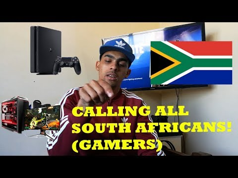 CALLING ALL SOUTH AFRICANS! (GAMERS!)  || WE CAN DO THIS!