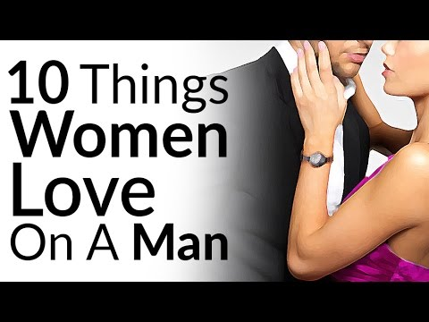 10 Things Women LOVE To See Men Wear | Attractive Men's Style Pieces She LOVES