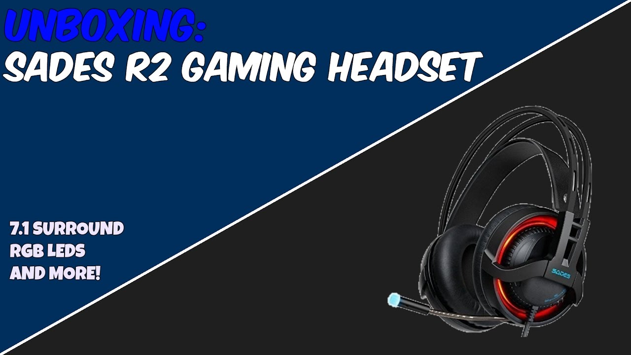 UNBOXING - SADES R2 Gaming Headset 7.1 - YouTube e61887b05532