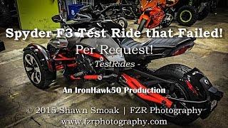 the spyder f3 test ride fail video per request   testrides