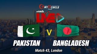 Cricbuzz LIVE: Match 43, Pakistan v Bangladesh, Pre-match show