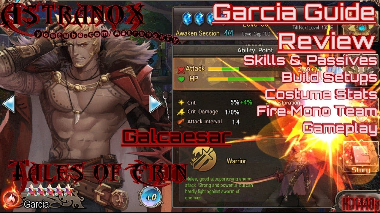 TALES OF ERIN Garcia Guide Character Review - Best Hero Skills & Costumes -  Items & Skill Builds