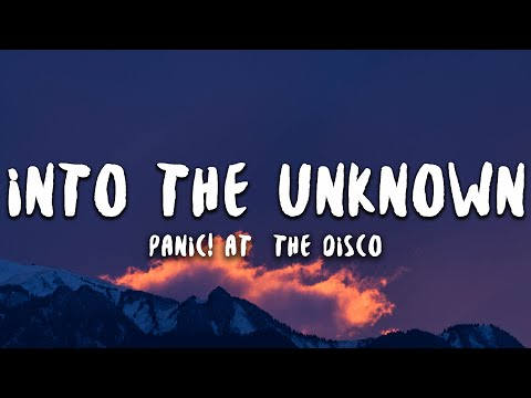Panic! At The Disco - Into The Unknown (Lyrics) (From Frozen 2)