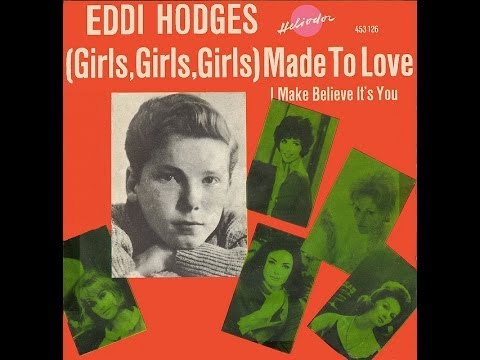 Eddie Hodges A & Bside~ Girls Girls Girls-Made To Love/I Make Believe It's You