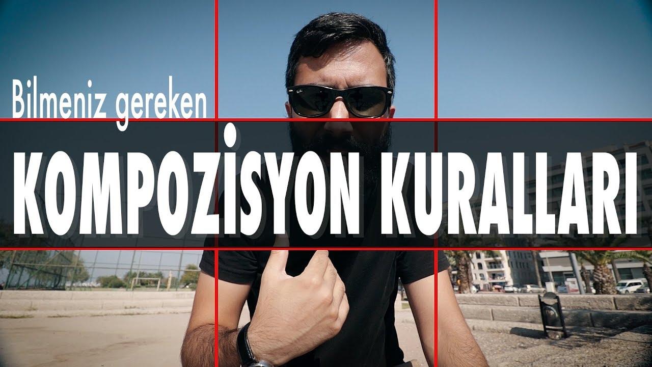 KOMPOZİSYON KURALLARI - Fotoğrafçılık ve Video için
