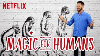 Magic For Humans | Pick a Show, Any Show [HD] | Netflix