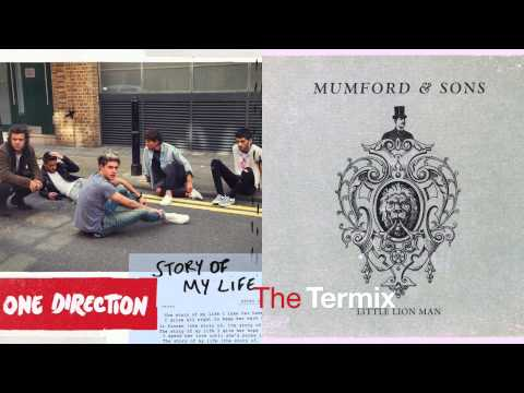 Story Of My Little Lion Man (Story Of My Life by One Direction VS Little Lion Man by Mumford & Sons)