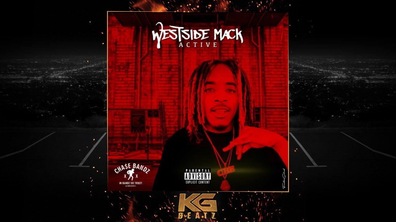 Westside Mack - Active [New 2019]