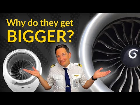 HOW DO JET ENGINES work and WHY do they get BIGGER Explained by CAPTAIN JOE