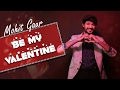 Mohit Gaur - Be My Valentine (Lyrical Video) - Mohit Ke StorySongs - SS2