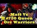 Dota Auto Chess Vs # 730 Queen Top Queen Games Orc Warrior Early-Mid Game Best Queen Rank Replay