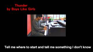 07. Boys Like Girls - Thunder (Will Ting Piano Cover)