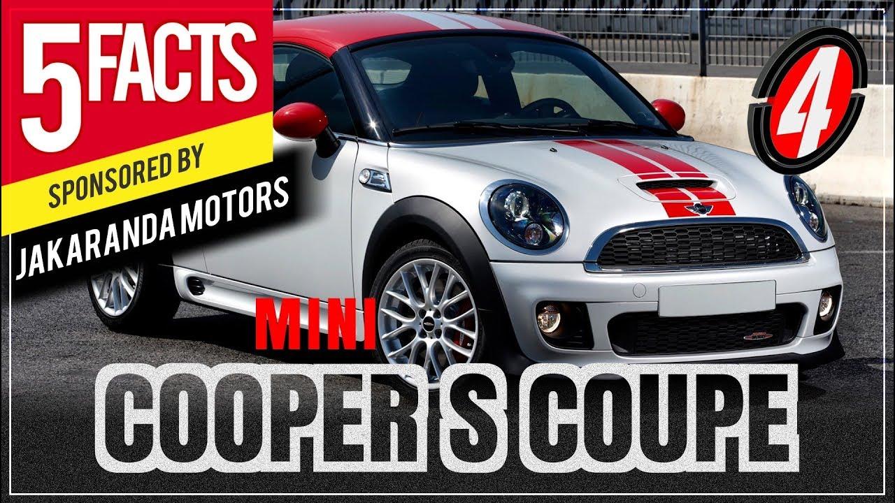 Jakaranda Motors Mini Cooper S Coupe Top 5 Facts Model Showcase