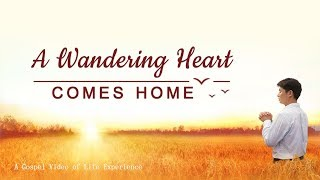 "Christian Video ""A Wandering Heart Comes Home"""