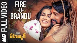 Fire-U-Brandu Full Video | Pahalwan Telugu | Kichcha Sudeepa | Suniel Shetty | Krishna | Arjun Janya
