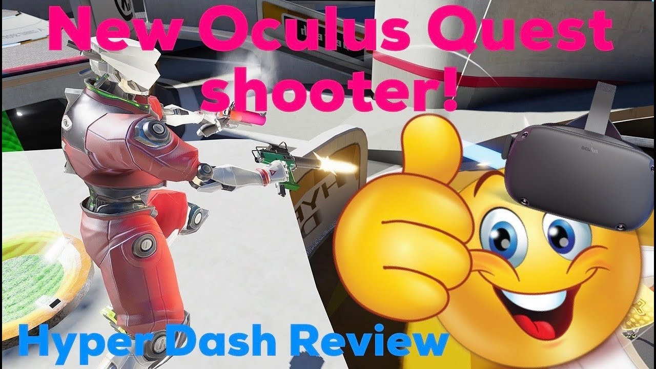 New Oculus Quest Shooter is AWESOME! Hyper Dash Review Virtual Reality FPS PVP
