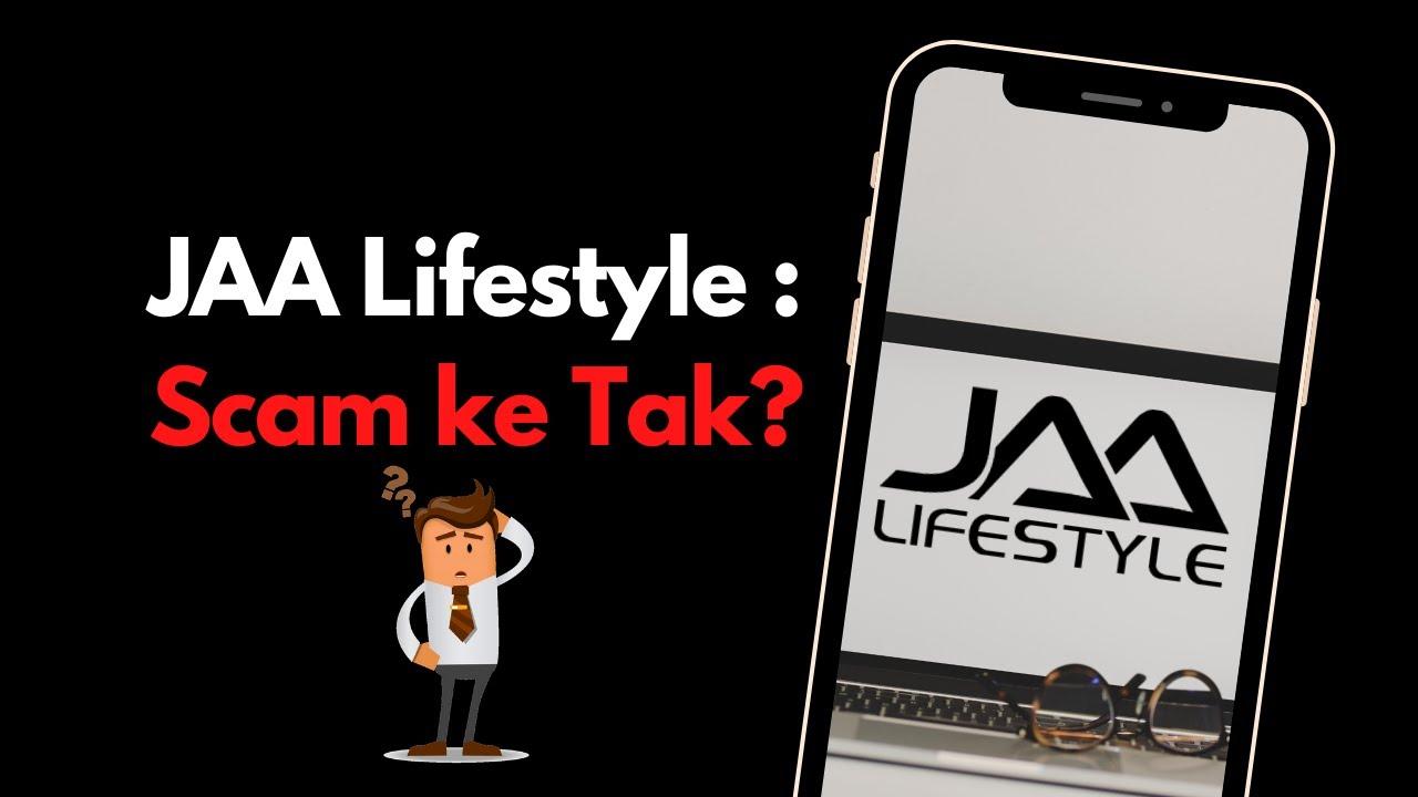 Jaa Lifestyle Scam Atau Tak Youtube