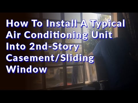 How to install a typical air conditioning unit into 2nd for Installing casement windows