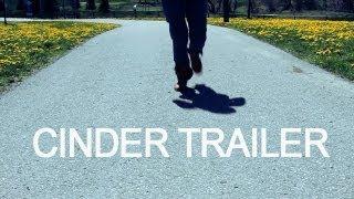 Cinder Teaser Tralier