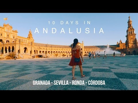 10 Days in Andalusia - SPAIN TRAVEL 🇪🇸