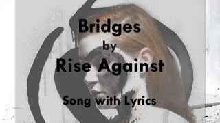 Watch Rise Against Bridges video