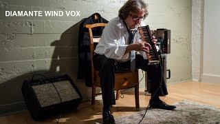 Diamante Wind Vox : Whisky Joe, Oscar Verdugo Of Monsters of Melodica