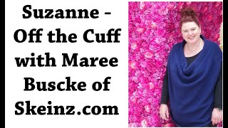 Gambar cover Suzanne - Off the Cuff with Maree Buscke - A virtual tour of her mill followed by a yarn tasting.