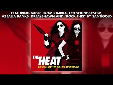 The Heat - Official Soundtrack Preview - Santigold, Kreayshawn, Kimbra, Azealia Banks