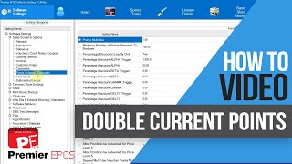 How to - double points on current setting | premier epos software