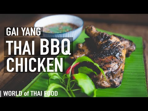 How To Make Gai Yang – Thai BBQ Chicken | Authentic Thai Food | Family Recipe #6