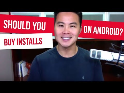 Should You Buy Installs On Android?