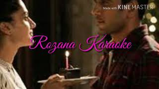 Rozana Full Song Karaoke With Lyrics | Shreya Ghoshal | Naam Shabana