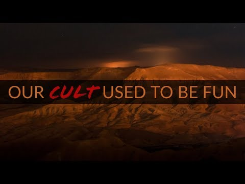 """Our Cult Used To Be Fun"" 