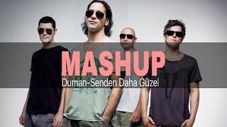 Duman & Funk D - Senden Daha Güzel (Lewent Bayrak Mashup Vers.)