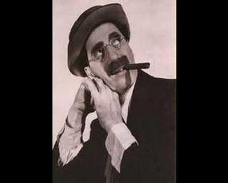Groucho Marx - Hello I Must Be Going